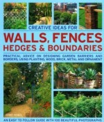 Walls Fences Hedges and Boundaries Creative ideas for