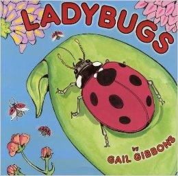 Ladybugs Gail Gibbons