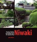 NiwakiOruning Traiing and Shaping Trees the Jap way