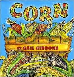 Corn Gail Gibbons