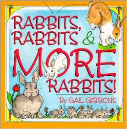 Rabbits Rabbits and More Rabbits Gail Gibbons