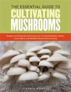 the-esstential-guide-to-cultivatingmushrooms